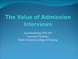 The Value of Admissions Interviews