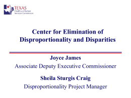 Elimination of Disparities & Disproportionalities