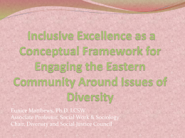 Inclusive Excellence as a Conceptual Framework for Engaging the