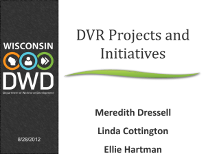 DVR Now Presentation - Wisconsin Statewide Transition Initiative