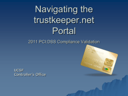 Navigating trustkeeper.net 2011 PCI:DSS Attestation