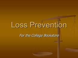Loss Prevention Session - California Association of College Stores