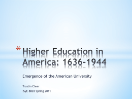 The Shaping of American Higher Education: Emergence and Growth