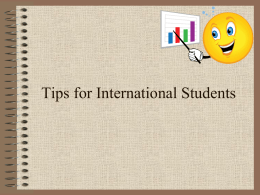 Tips for International Newbies - USF Health