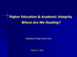 Where Are We Heading? - Center for Academic Integrity