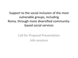 Support to the social inclusion of the most vulnerable groups
