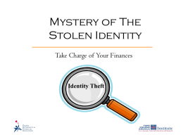 PROTECTING YOUR CREDIT IDENITY