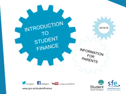 full presentation - Practitioner Resources for Student Finance England
