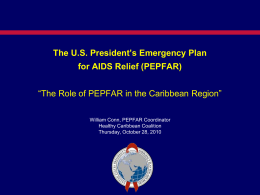 The U.S. President`s Emergency Plan for AIDS Relief (PEPFAR)