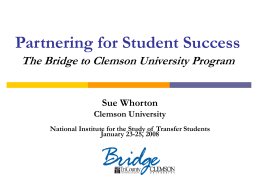 Partnering for Student Success: The Bridge to Clemson