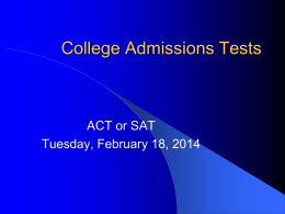 SAT and ACT Powerpoint 2014 - Barr