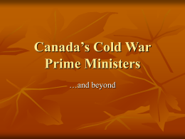 Canada`s Cold War Prime Ministers