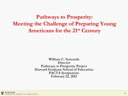 Pathways to Prosperity: Meeting the Challenge of Preparing
