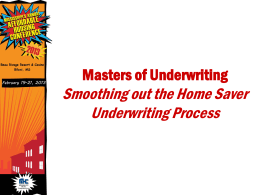 Mastering of Underwriting - Mississippi Home Corporation