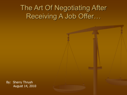 The Art Of Negotiating After Receiving A Job Offer…
