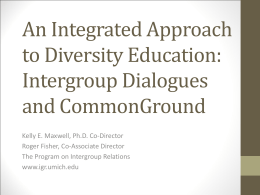 An Integrated Approach to Diversity Education: Intergroup Dialogues