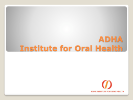 ADHA Institute for Oral Health - American Dental Hygienists