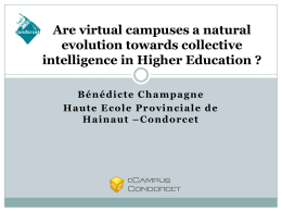 Are virtual campuses a natural evolution toward - Belnet