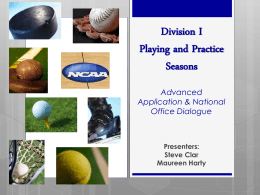 Division I Playing and Practice Seasons