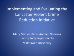 Evaluating the Lancaster Violent Crime Reduction