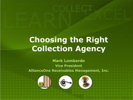 Choosing the Right Collection Agency