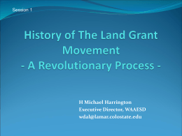 The Land Grant Movement - An Evolutionary Process -