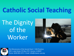 The dignity of the worker - Catholic Social Teaching