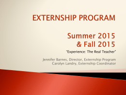 Summer and Fall 2015 Externship Information Power Point
