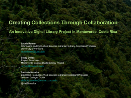 An Innovative Digital Library Project in Monteverde, Costa Rica