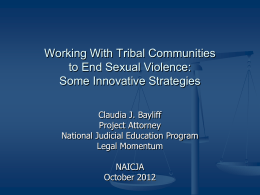Working With Tribal Communities to End Sexual Violence