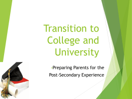 Transition to College and University