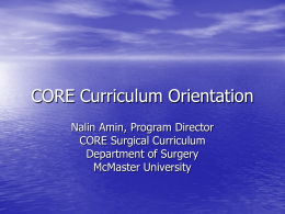 Introduction to CORE of July 08 2009 by Dr. N. Amin