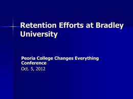 Retention Efforts at Bradley University