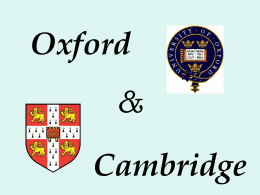 Cambridge and Oxford