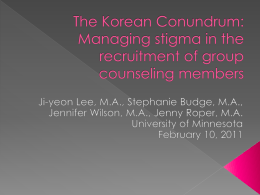 The Korean Cunundrum: Managing stigma in the recruitment of