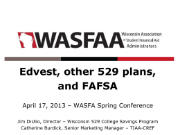 Edvest, other 529 plans, and FAFSA