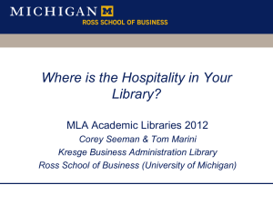 Where is the Hospitality in Your Library? - Deep Blue