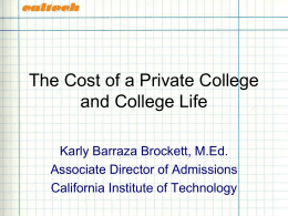 The Cost of a Private College & College Life