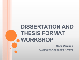Dissertation and Thesis Format Workshop