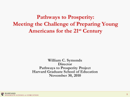 Pathways to Prosperity: Meeting the Challenge of Preparing Young