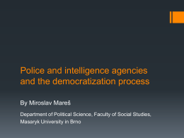 Police and Intelligence Agencies and the Democratization Process