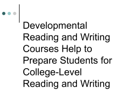 Developmental Reading and Writing Courses Help to Prepare