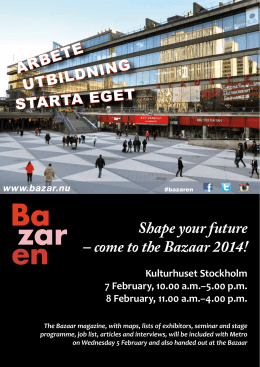 Shape your future – come to the Bazaar 2014!