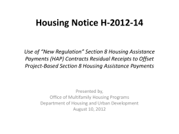 Use of *New Regulation* Section 8 Housing Assistance Payments