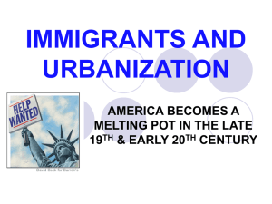 IMMIGRANTS AND URBANIZATION