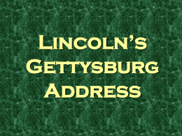 The Gettysburg Address Power Point Parts 1 and 2