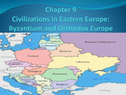 Chapter 9 Civilizations in Eastern Europe: Byzantium and Orthodox