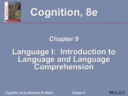 Cognition, 8e by Margaret W. Matlin Chapter 9 Cognition, 8e