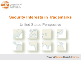 Security Interests in Trademarks - International Trademark Association