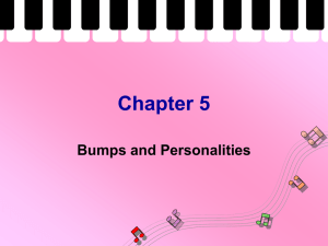 Chapter 5 Bumps and Personalities